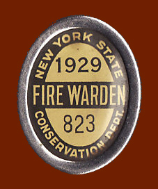 The 1929 fire warden badge. - A Paul Hartmann Photo